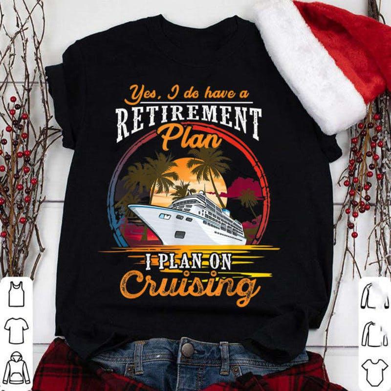 cruise t-shirt retirement.jpg