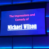 Loved Michael Wilson he was hilarious!